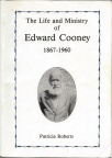 Roberts -'The Life and Ministry of Edward Cooney'