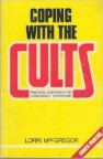 Coping with the Cults