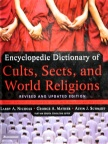 Dictionary of Cults, Sects & World Religions