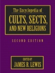 Encyclopedia of Cults, Sects & New Religions