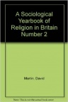 A Sociological Yearbook of Religion, Britain