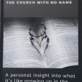 The Way, The Truth, The Church With No Name