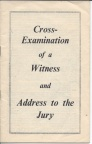 'Cross-Examination of a Witness'  by Alfred Magowan