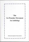 The 'Go Preacher Movement - An Anthology' by Roberts