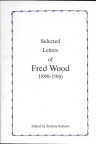 'Selected Letters of Fred Wood' by Wood